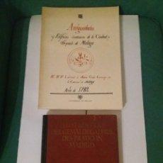 Libros antiguos: ANTIGUEDADES Y EDIFICIOS SUNTUOSOS DE MALAGA. Lote 270234293