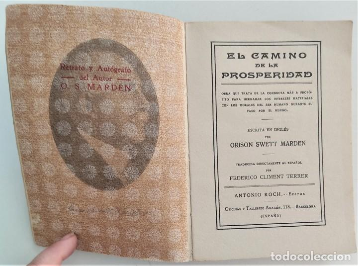 Libros antiguos: EL CAMINO DE LA PROSPERIDAD - ORISON SWETT MARDEN - ANTONIO ROCH EDITOR - BARCELONA - Foto 4 - 270516373