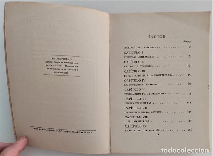 Libros antiguos: EL CAMINO DE LA PROSPERIDAD - ORISON SWETT MARDEN - ANTONIO ROCH EDITOR - BARCELONA - Foto 5 - 270516373