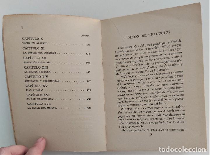 Libros antiguos: EL CAMINO DE LA PROSPERIDAD - ORISON SWETT MARDEN - ANTONIO ROCH EDITOR - BARCELONA - Foto 6 - 270516373