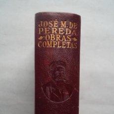 Libros antiguos: OBRAS COMPLETAS. JOSE MARIA DE PEREDA.. Lote 270547823