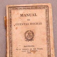 Libros antiguos: MANUAL DE CUENTAS HECHAS COMERCIO ALGODONES REDUCCIONES MONEDAS TABLAS - NUMISMÁTICA - 1828. Lote 270620483
