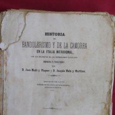 Libros antiguos: HISTORIA BANDOLERISMO Y CAMORRA ITALIA MERIDIONAL. BIOGRAFIAS BORGES /TRISTANY SALVADOR MANERO 1864. Lote 270621553