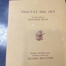Libros antiguos: TRACTAT DEL PET PEL PARE MESTRE FRANCESCH MULET. Lote 270626958