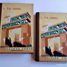 Libros antiguos: 1933-1934 INGLES COMERCIAL - PRIMERA Y SEGUNDA PARTE. Lote 270629308