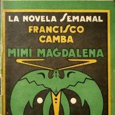 Libros antiguos: CAMBA, FRANCISCO. MIMÍ MAGDALENA. NOVELA. 1924.. Lote 270636138