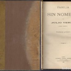 Libros antiguos: OBRAS DE JULIO VERNE. TOMO 10. FAMILIA SIN NOMBRE. EL SECRETO DE MASTON. CESAR CASCADEL.. Lote 270636873