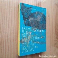 Libros antiguos: LAS MEJORES HISTORIAS SOBRE GATOS - VVAA. Lote 270641398