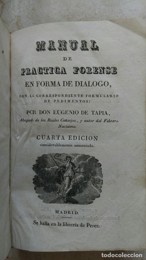 MANUAL DE LA PRÁCTICA FORENSE EUGENIO TAPIA 1832 (Libros Antiguos, Raros y Curiosos - Ciencias, Manuales y Oficios - Otros)