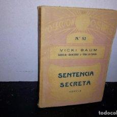 Libros antiguos: 35- COLECCIÓN OSIRIS NO. 52 - SENTENCIA SECRETA - VICKI BAUM - 1933. Lote 270814218