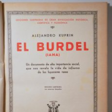 Libri antichi: KUPRIN, ALEJANDRO - EL BURDEL - BARCELONA 1932 - ILUSTRADO. Lote 270899128