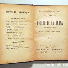 Libros antiguos: LEMMONIER, J. - HIGIENE DE LA COCINA - BARCELONA C. 1910. Lote 270899258