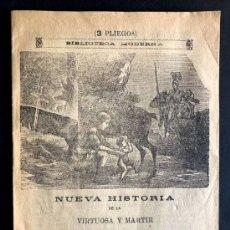 Libros antiguos: PLIEGO DE CORDEL / NUEVA HISTORIA DE LA MARTIR SANTA GENOVEVA / MADRID BIBLIOTECA UNIVERSAL. Lote 270932063