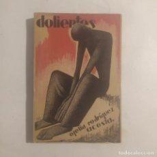 Libros antiguos: DOLIENTES. RODRÍGUEZ ACOSTA, OFELIA. Lote 270935153