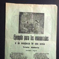 Libros antiguos: PLIEGO DE CORDEL / EJEMPLO PARA LOS ENAMORADOS O LA VENGANZA DE UNA NOVIA. Lote 270943938