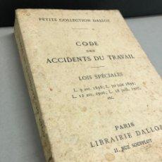 Libros antiguos: CODE DES ACCIDENTS DU TRAVAIL ( FRANCES) 1914. Lote 270954233