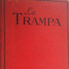 Libros antiguos: LA TRAMPA - J S FLETCHER. Lote 270992398