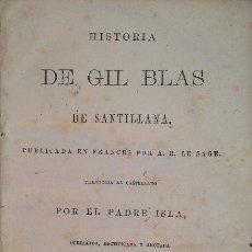 Libros antiguos: HISTORIA DE GIL BLAS DE SANTILLANA - A R LE SAGE. Lote 270992413