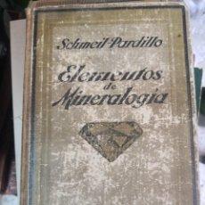 Libros antiguos: LIBRO ELEMENTOS DE MINEROLOGIA Y GEOLOGÍA AÑO 1926. DR OTTO SCHMEIL DR FRANCISCO PARDILLO. Lote 271054733