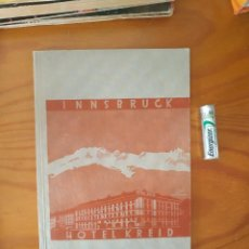 Libros antiguos: 40 JAHRE HOTEL KREID. 1. JULI 1891. Lote 271113518