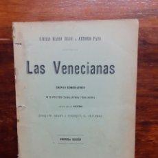 Libros antiguos: LAS VENECIANAS, ENSAYO COMICO-LIRICO. EMILIO MARIO (HIJO) Y ANTONIO PASO. 1900.. Lote 271149168