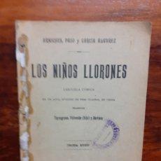 Libros antiguos: LOS NIÑOS LLORONES. ZARZUELA COMICA. ARNOCHES, PASO Y GARCIA ÁLVAREZ. 1908.. Lote 271154888
