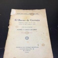 Libros antiguos: ANTIGUO LIBRO DE TEATRO EL BUENO DE GUZMÁN, ZARZUELA CÓMICA. MADRID 1928.. Lote 271155638