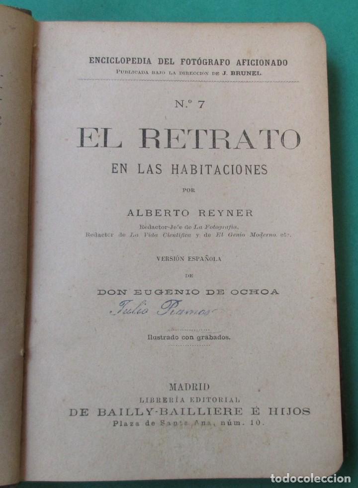 Libros antiguos: ENCICLOPEDIA DEL FOTÓGRAFO AFICIONADO.LOS RETRATOS EN LAS HABITACIONES.CIRCA 1910.167 PÁG.ILUSTRACIO - Foto 2 - 271356513