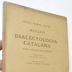 Libros antiguos: BUTLLETÍ DE DIALECTOLOGIA CATALANA. VOLUM XXII. ANY 1934. Lote 271359488