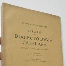 Libros antiguos: BUTLLETÍ DE DIALECTOLOGIA CATALANA. VOLUM XIX. ANY 1931. Lote 271359933
