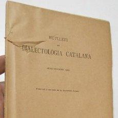 Libros antiguos: BUTLLETÍ DE DIALECTOLOGIA CATALANA. VOLUM XVII. ANY 1929. Lote 271361183