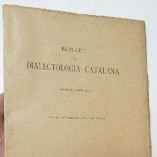 Libros antiguos: BUTLLETÍ DE DIALECTOLOGIA CATALANA. VOLUM XIV. ANY 1926. Lote 271361633