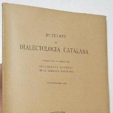 Libros antiguos: BUTLLETÍ DE DIALECTOLOGIA CATALANA. GENER-DESEMBRE 1921. Lote 271362398