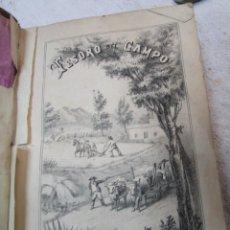Libros antiguos: TESORO DEL CAMPO, TRATADO PRACTICO DE AGRICULTURA GENERAL - EDITA SOC. AMIGOS MADRID 1871 + INFO. Lote 271392793