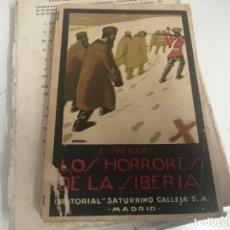 Libros antiguos: LOS HORRORES DE LA SIBERIA. TOMO II. EMILIO SALGARI . SATURNINO CALLEJA. MADRID. Lote 271437358