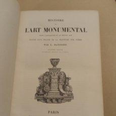 Libros antiguos: HISTORIE DE L'ART MONUMENTAL L. BATISSIER. Lote 272007173