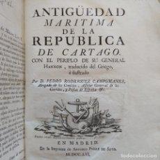 Libros antiguos: ANTIGUEDAD MARITIMA DE LA REPUBLICA DE CARTAGO CON EL PERIPLO DE SU GENERAL HANNON, 1756. Lote 272203458