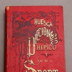 Libros antiguos: FEDERICO HUESCA : DICCIONARIO HÍPICO Y DEL SPORT - 1881 - ILUSTRADO - HÍPICA. Lote 272380138