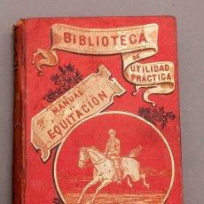 Libros antiguos: CH. LEBRUN - RENAUD : MANUAL PRÁCTICO DE EQUITACIÓN - 1900 - ILUSTRADO. Lote 272389238