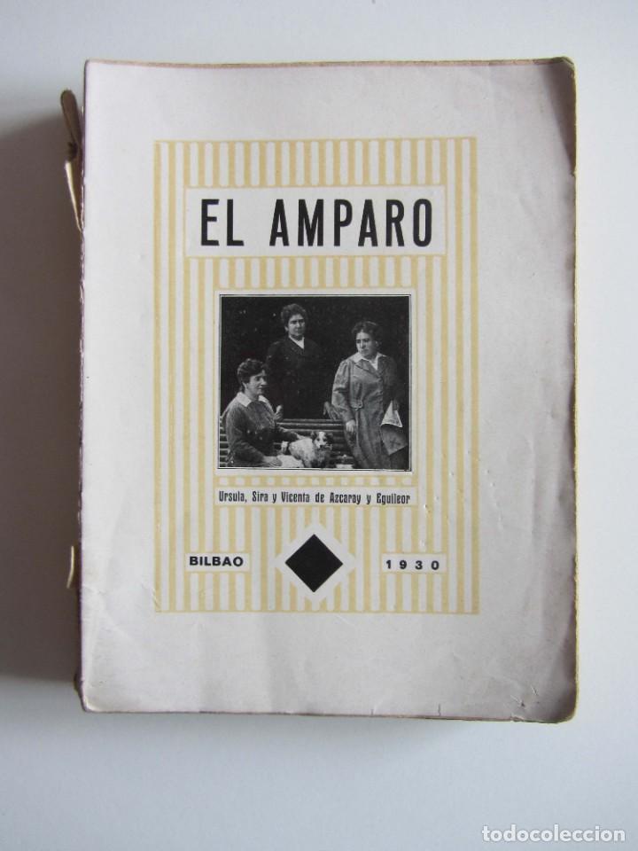 EL AMPARO. SUS PLATOS CLÁSICOS. BILBAO 1930 SEGUNDA EDICIÓN. GASTRONOMIA VASCA. (Libros Antiguos, Raros y Curiosos - Cocina y Gastronomía)