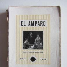 Libros antiguos: EL AMPARO. SUS PLATOS CLÁSICOS. BILBAO 1930 SEGUNDA EDICIÓN. GASTRONOMIA VASCA.. Lote 272681443