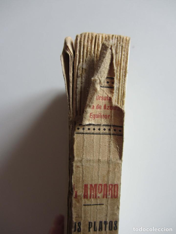 Libros antiguos: El Amparo. Sus platos clásicos. Bilbao 1930 Segunda edición. Gastronomia vasca. - Foto 10 - 272681443