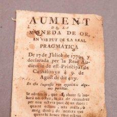 Libros antiguos: AUMENT DE LA MONEDA D'OR EN VIRTUT DE LA REAL PRAGMATICA DE 1779 Y DECLARADA PER LA REAL AUDIENCIA D. Lote 272747518