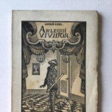 Libros antiguos: ARLEQUÍ VIVIDOR. FARSA DE FIRA. - GUAL, ADRIÀ.. Lote 123198156
