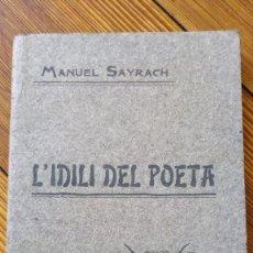 Libros antiguos: L'IDILI EL POETA. Lote 272905083