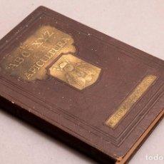 Libros antiguos: EL ABC Y EL XYZ CE LA APICULTURA - 1ª EDICIÓN PRIMERA - A. I. ROOT - 1923 - ES MUY RARA LA 1ª ED.. Lote 272923063