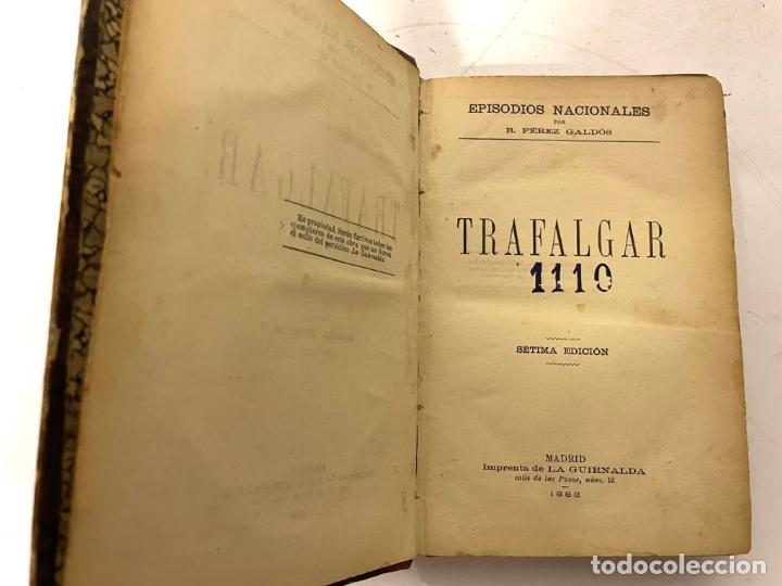 Libros antiguos: Episodios Nacionales por B.Perez Galdos - Trafalgar y La Corte de Carlos IV - Foto 5 - 31410097