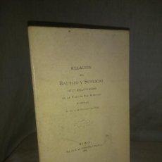 Libros antiguos: RELACION DEL BAUTIZO Y SUPLICIO DE UN ESCLAVO MORO - SEVILLA AÑO 1895 - MUY RARO.. Lote 273092708