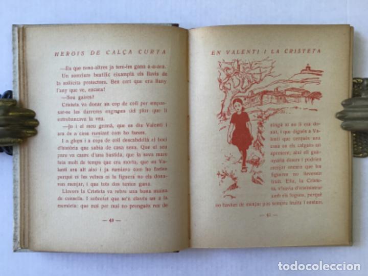 Libros antiguos: EN VALENTÍ I LA CRISTETA. LES CALÇES DEL MENUT. - MIRACLE, Josep. DEDICAT. - Foto 4 - 123219211