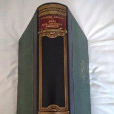 Libros antiguos: ARTE DEL ANTIGUO ORIENTE. SCHAFER/ ANDRAE. HISTORIA DEL ARTE LABOR II. 1933.. Lote 273185003